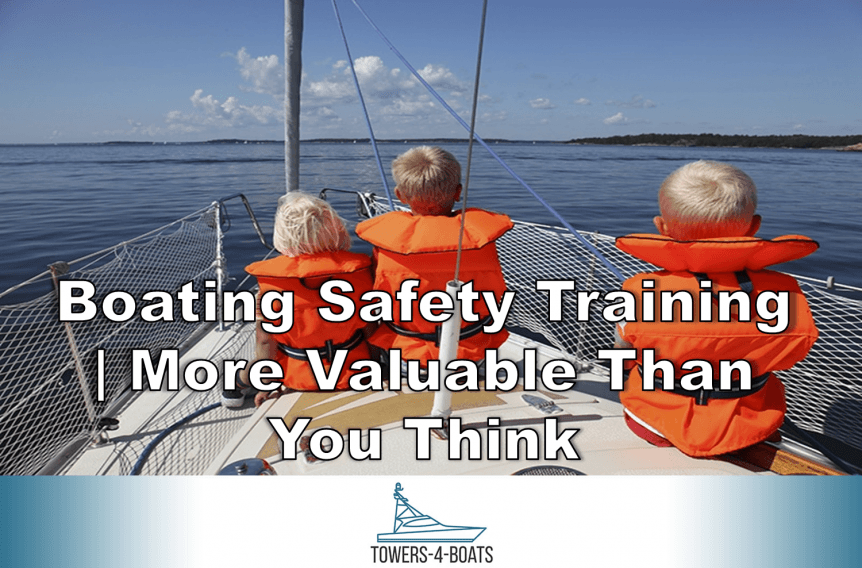 Boating Safety Training More Valuable Than You Think