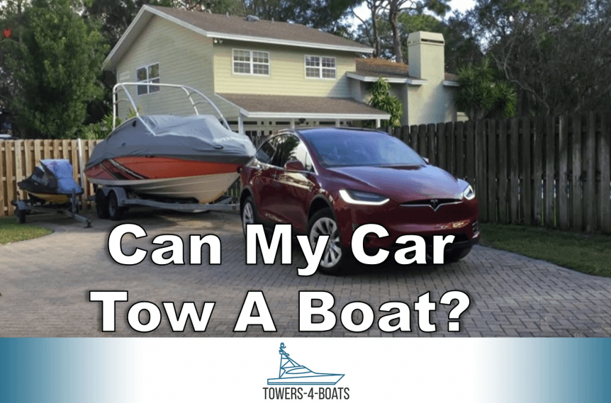 Can My Car Tow A Boat