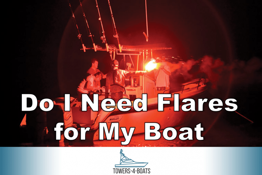 Do I need flares for my boat