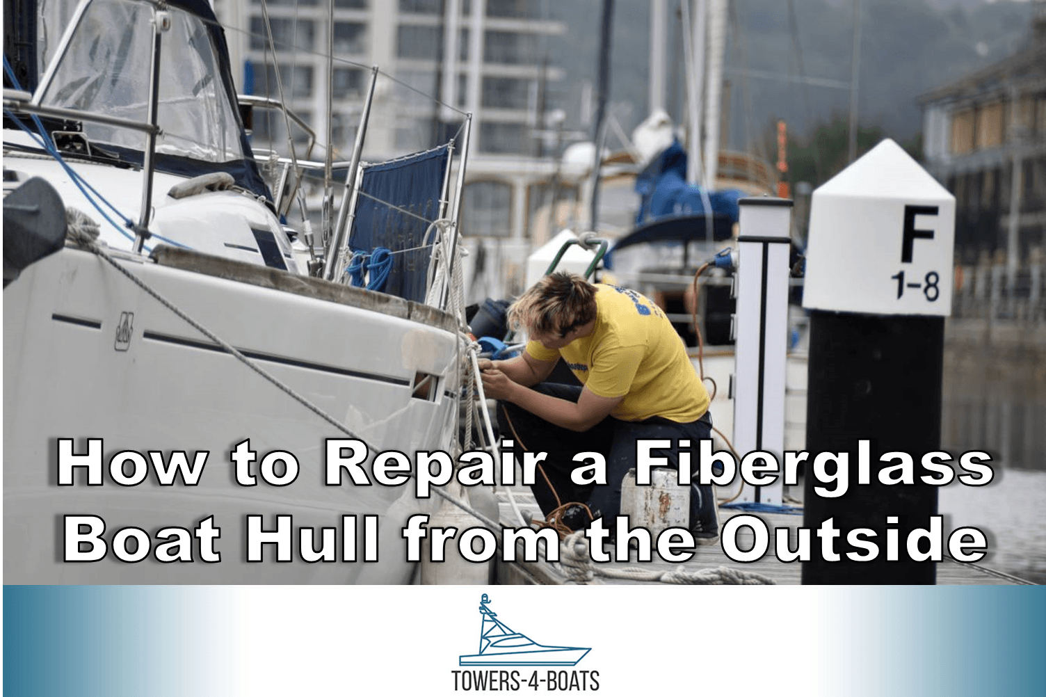 How To Repair A Fiberglass Boat Hull From The Outside