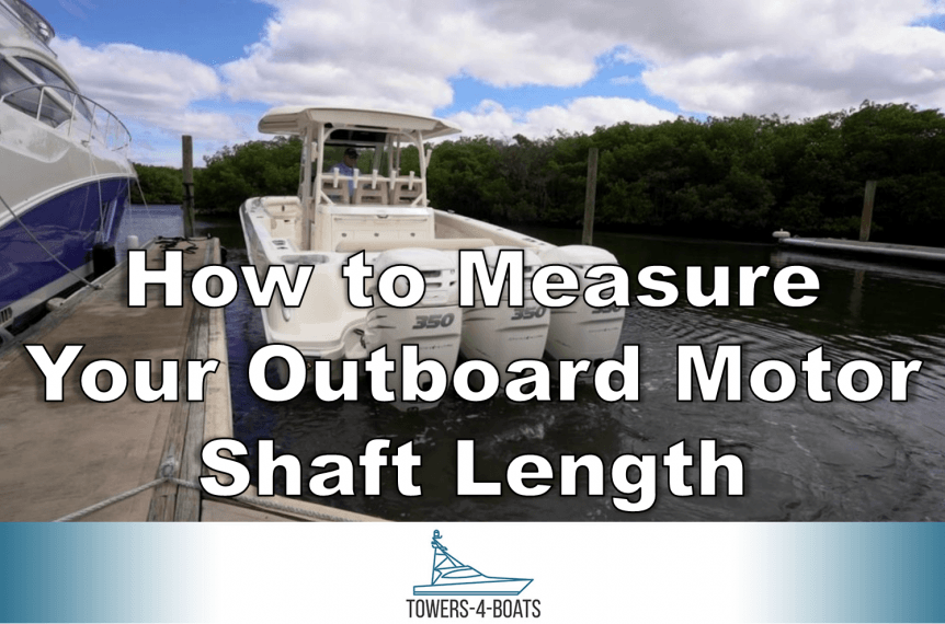 How to measure your outboard motor shaft length