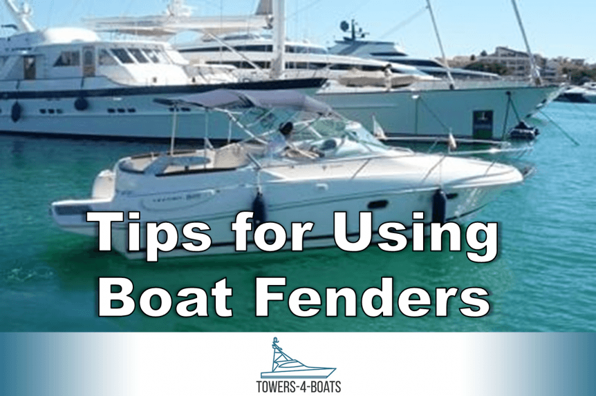 Tips for Using Boat Fenders