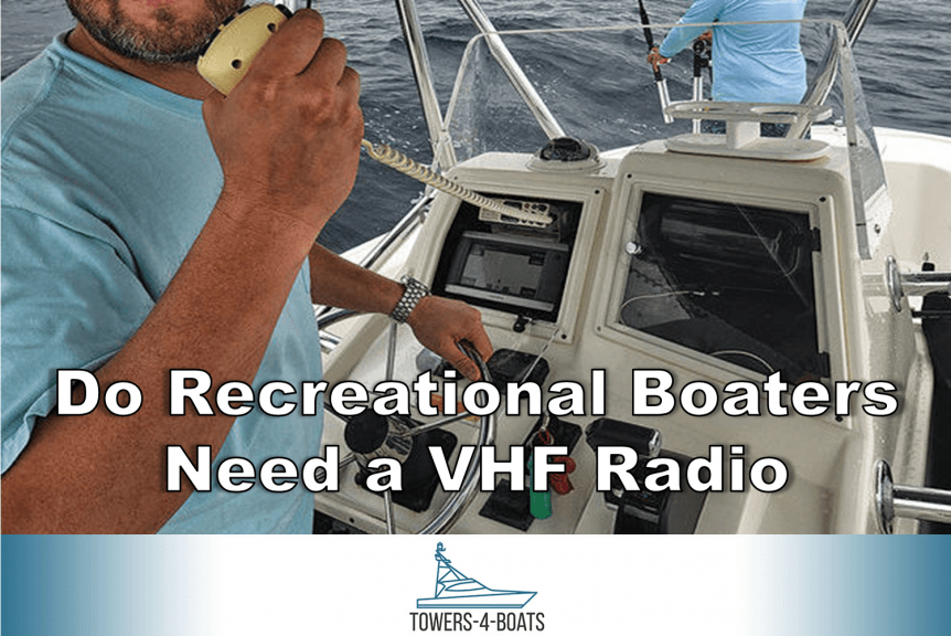 Do Recreational Boaters Need a VHF Radio