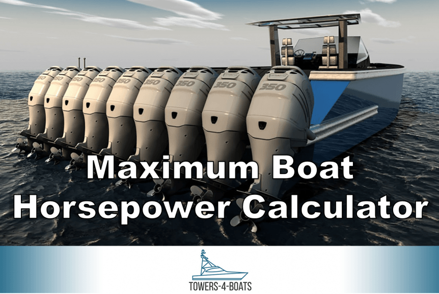 Maximum boat horsepower calculator
