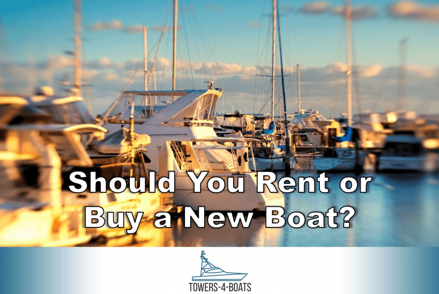 Should You Rent or Buy a New Boat