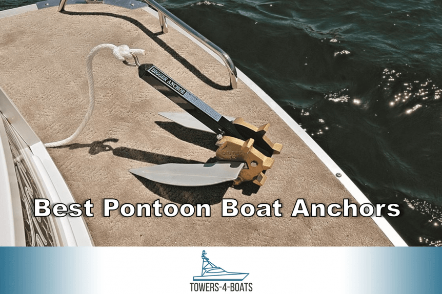 Best Pontoon Boat Anchors Boating Life