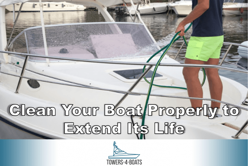 Clean your boat properly to extend its life
