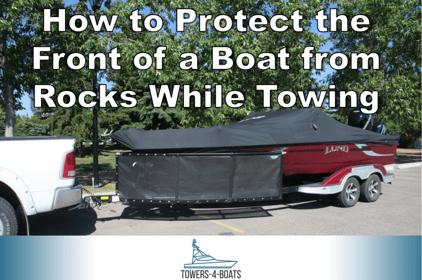 How to Protect the Front of a Boat from Rocks While Towing