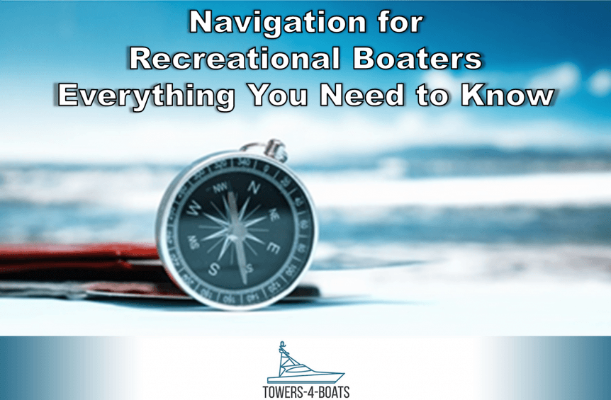 Navigation for recreational boaters everything you need to know