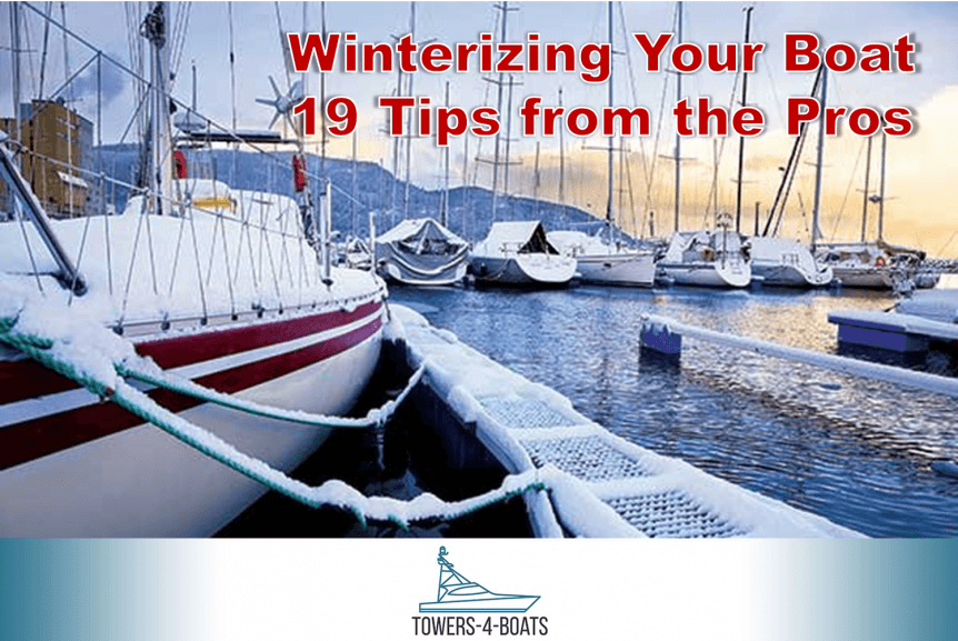 Winterizing your boat 19 tips from the pros