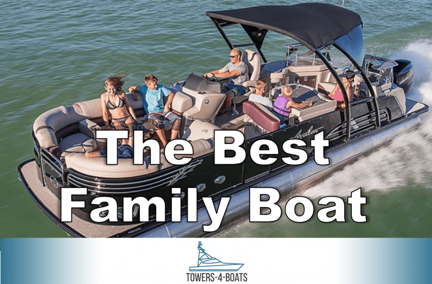 The Best Family Boat