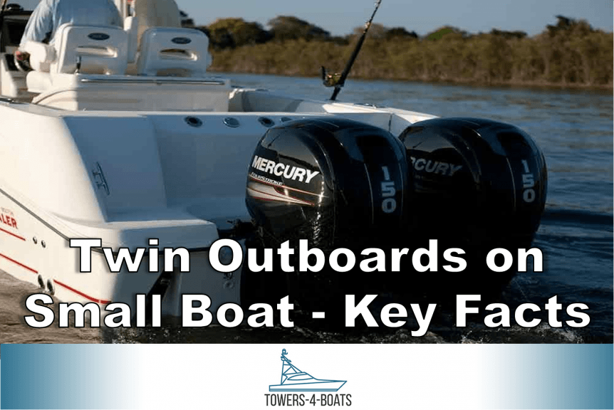 Twin Outboards on Small Boat - Key Facts