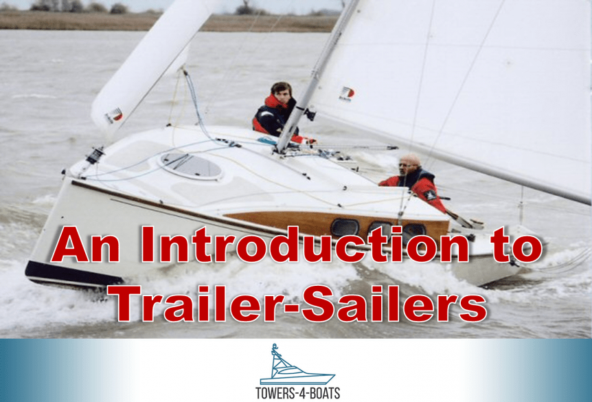 An Introduction to Trailer-Sailers