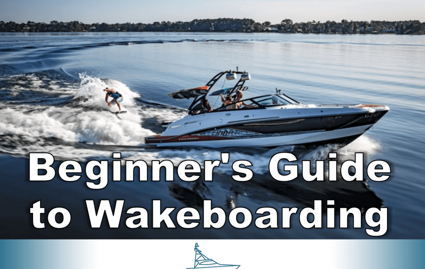 Beginners Guide to Wakeboarding