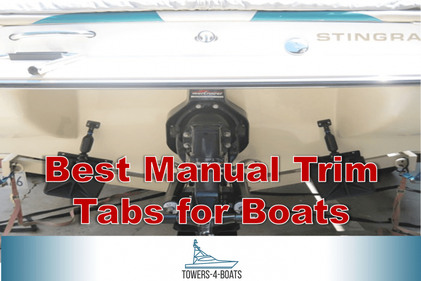 Best Manual Trim Tabs for Boats