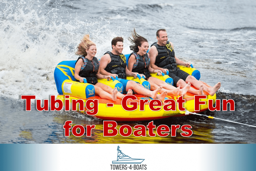 Tubing - Great Fun for Boaters