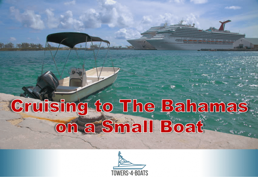 Cruising to The Bahamas on a Small Boat