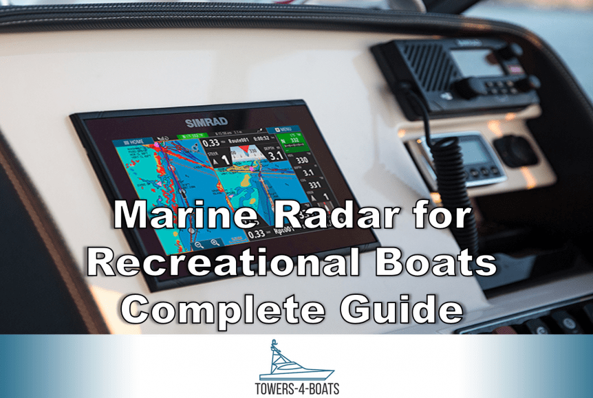 Marine Radar for Recreational Boats Complete Guide