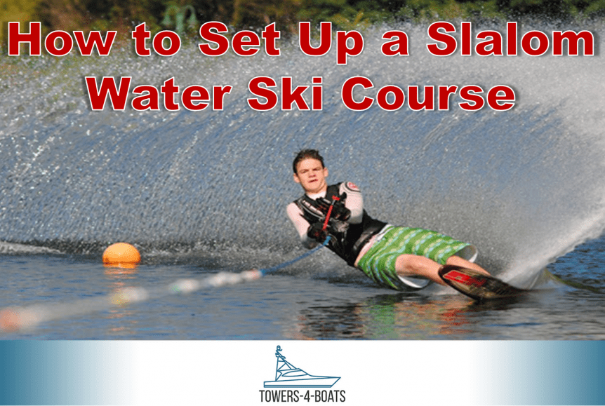 How to Set Up a Slalom Water Ski Course