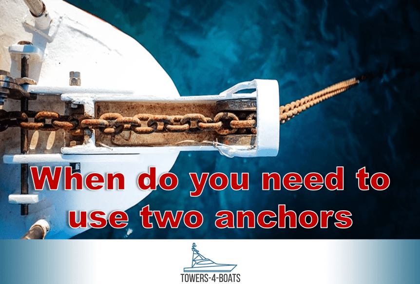 When do you need to use two anchors