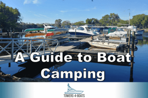 A Guide to Boat Camping