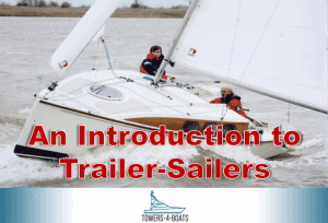 What is a Trailer-Sailer and Should You Have One