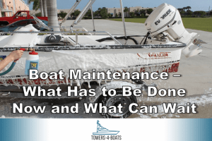 Boat Maintenance – What Has to Be Done Now and What Can Wait