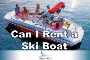 Everything You Need to Know About Renting a Ski Boat