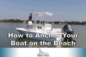 How to Anchor Your Boat on the Beach