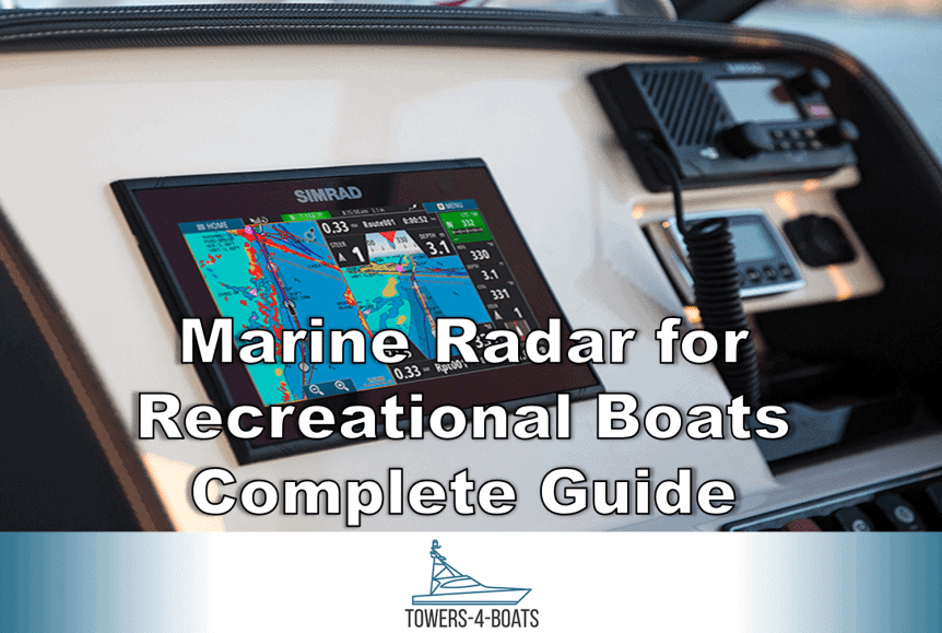 Marine Radar for Recreational Boats | Complete Guide