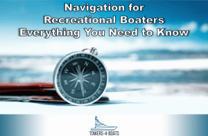 Navigation for Recreational Boaters | Everything You Need to Know