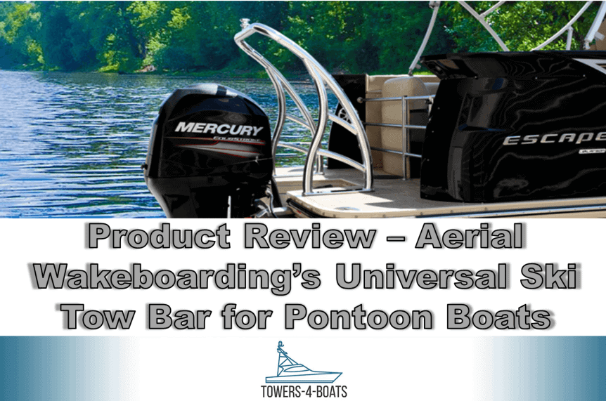 Product Review – Aerial Wakeboarding's Universal Ski Tow Bar