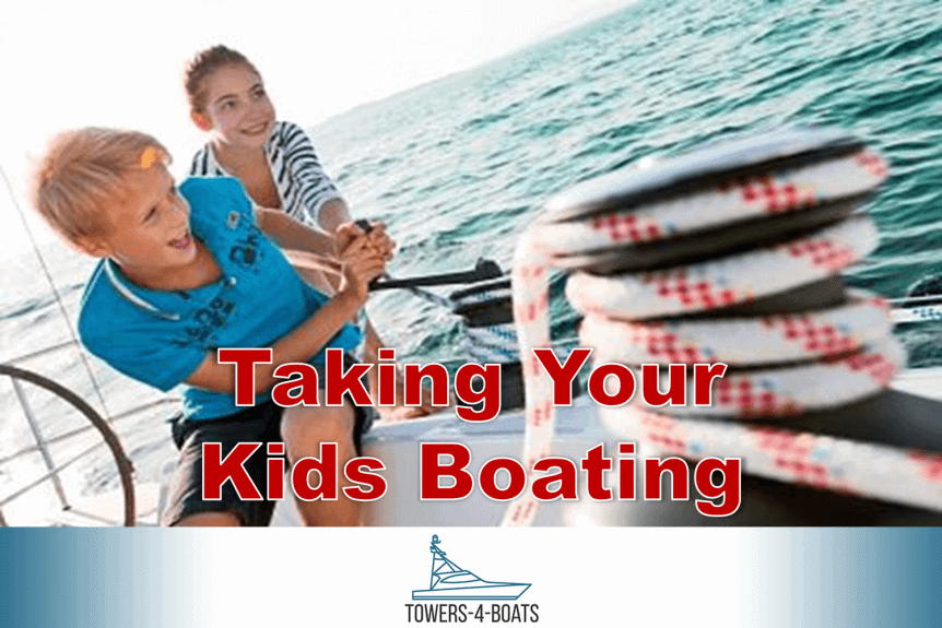 Taking Your Kids Boating   Comprehensive Guide