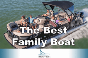 Best Family Boats – Everything You Need to Know