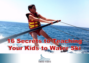 16 Secrets to Teaching Your Kids to Water Ski