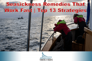 Seasickness Remedies That Work Fast | Top 13 Strategies