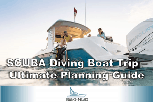 SCUBA Diving Boat Trip – Ultimate Planning Guide