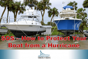 SOS – How to Protect Your Boat from a Hurricane